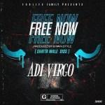 Adi Virgo – Free Now (Shatta Wale Diss)