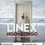 Linex – Ngongongo