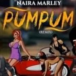 Naira Marley & Dayo Chino – Pum Pum (Remix) [Audio + Video]