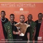 Thee Legacy – Way'sus Uzoyimela ft. Kwesta & Kid X