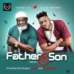 Harry B X Slim Brown – Father & Son EP (Full Album)
