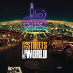 Distruction Boyz – From the Streets To The World (Album)