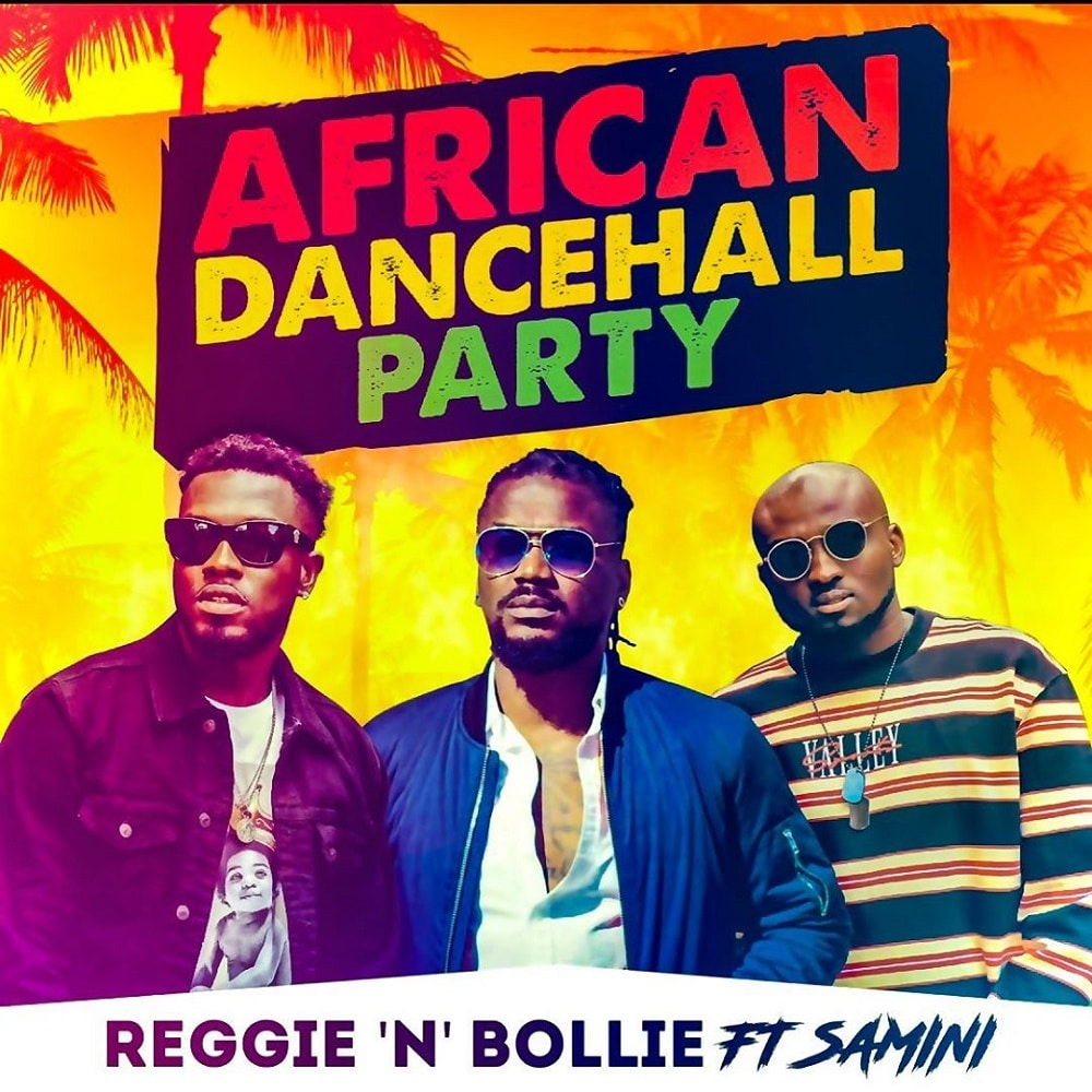 Reggie N Bollie Ft. Samini - African Dancehall Party Mp3 Audio Download
