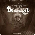 Rich Mavoko Ft. Whozu X Lord Eyes – Babilon (Remix)