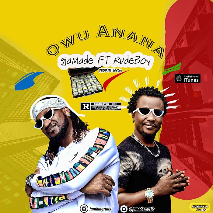 9jaMade Ft. Rudeboy - Owu Anana Mp3 Audio Download