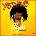Jhybo – Yes/No (+ VIDEO)