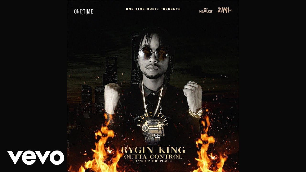 Rygin King Outta Control Naijaremix