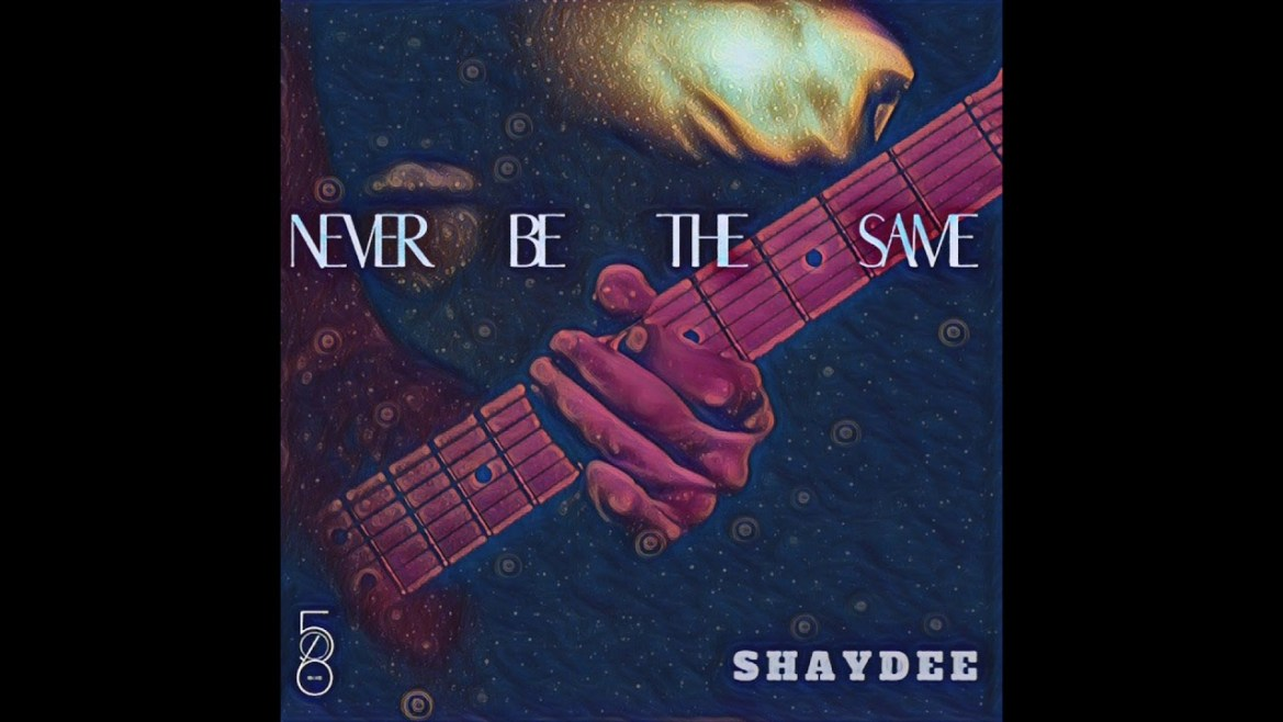 Shaydee - Never Be The Same Mp3 Audio Download