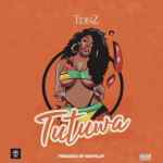 Tidinz – Tutuwa (Prod. By Kezyklef)