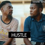 VIDEO: Mark Angel Comedy x YAWA – Hustle