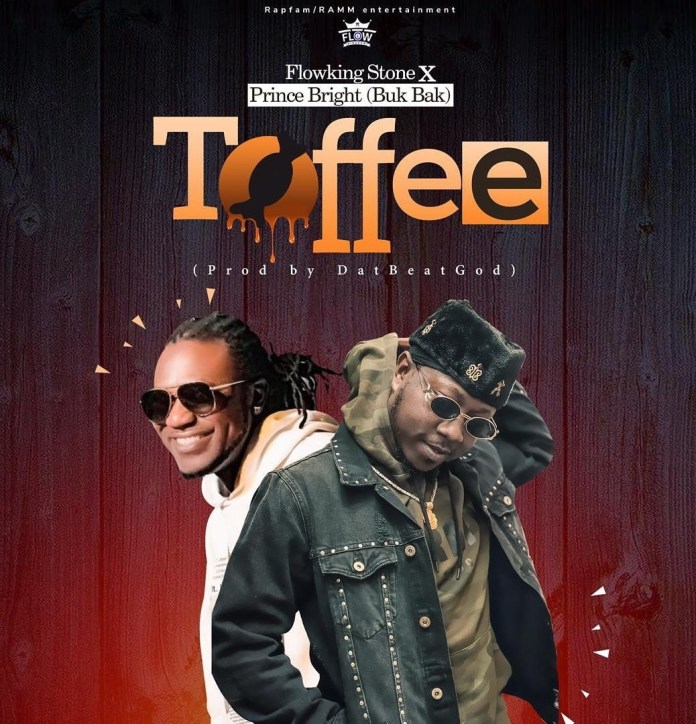 Flowking Stone - Toffee Ft. Prince Bright Mp3 Audio Download