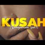 Kusah – Nakupenda Part 1 (AUDIO+VIDEO)