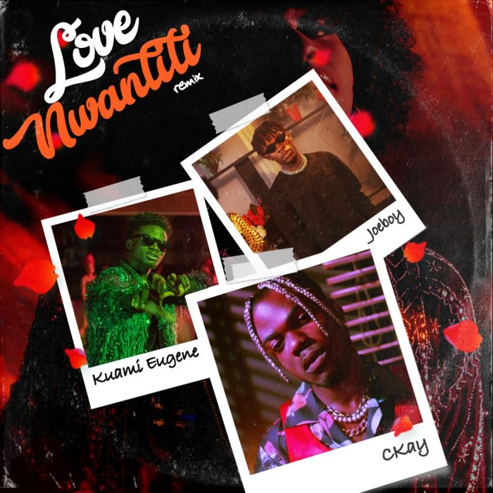Ckay Ft. Joeboy, Kuami Eugene - Love Nwantiti (Remix) Mp3 Mp4 Download