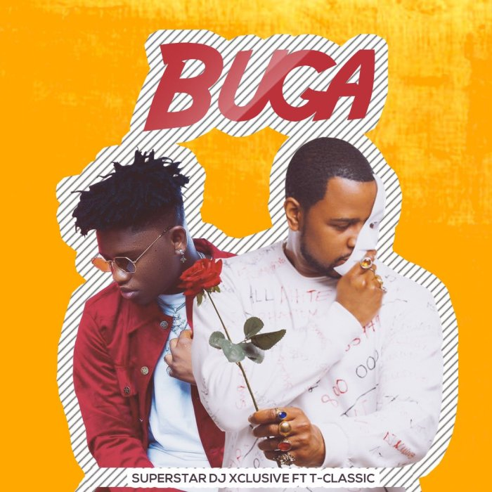 DJ Xclusive Ft. T-Classic - Buga Mp3 Audio Download