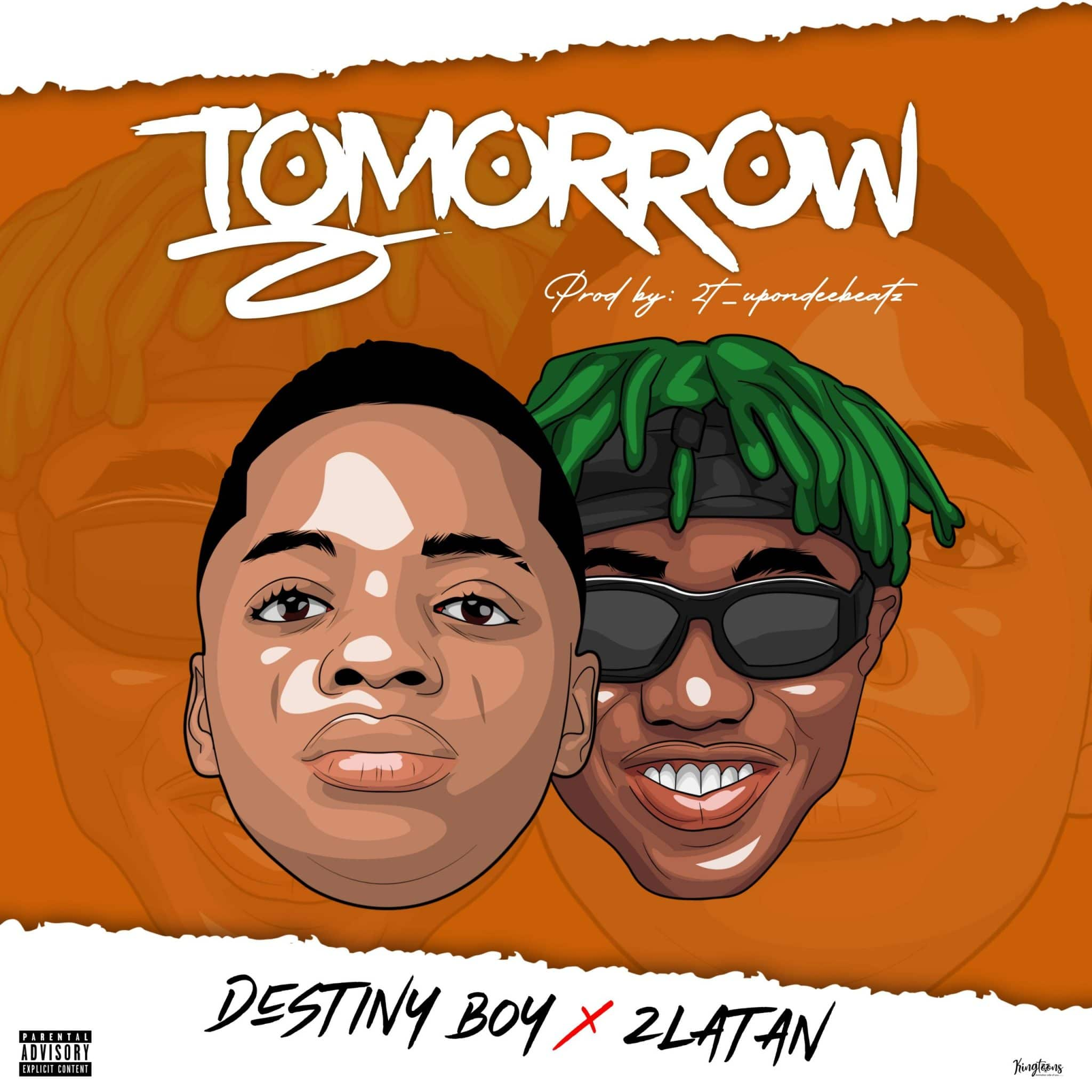 Destiny Boy - Tomorrow Ft. Zlatan Mp3 Audio Download