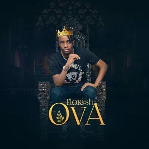 Florish - Ova (Kizz Daniel Diss) Mp3 Audio Download