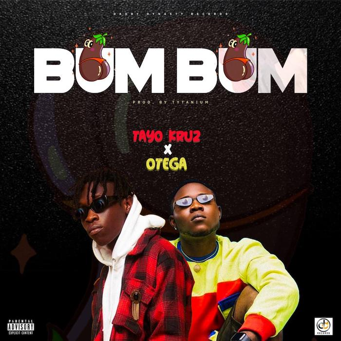 Tayo Kruz Ft. Otega - BumBum Mp3 Audio Download