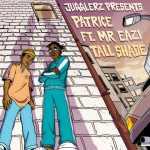 Patrice – Tall Shade Ft. Mr Eazi, Jugglerz