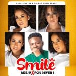 Akeju Ft. FourEver1 – Smile