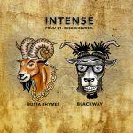 Blackway Ft. Busta Rhymes – Intense