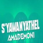 Cassper Nyovest – S'YawanYathel AmaDemoni Ft. Tweezy
