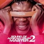 DJ Lawy – Sound Of African Drum Master Vol. 2 (Mixtape)