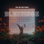 DayOnTheTrack – Blessings