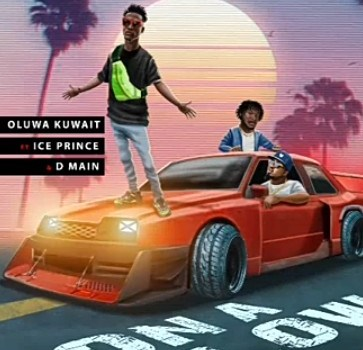 Oluwakuwait On A Low Ft Ice Prince DMain Mp3 Audio Download