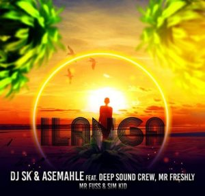 DJ SK & Asemahle - iLanga Ft. DeepSound Crew, Mr Freshly, Mr Fuss, Sim Kid Mp3 Audio Download