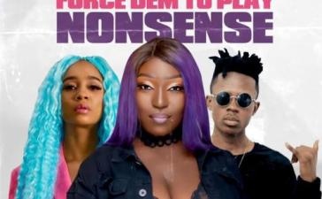 Eno Barony - Force Dem To Play Nonsense Ft. Strongman, Sister Derby Mp3