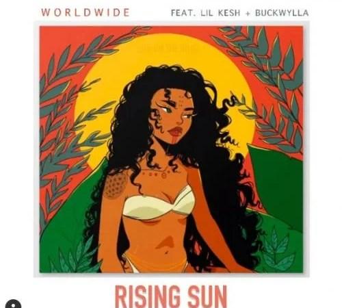 Lil Kesh Ft. Buckwylla - Rising Sun Mp3
