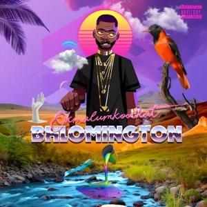 Okmalumkoolkat - Bhlomington (FULL EP) Mp3 Zip Fast Download Free Audio Complete Album