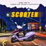 Semi Tee – Scooter Ft. Kammu Dee, Miano, DJ Maphorisa