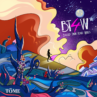 TOME - BT4W (Bigger Than Four Walls) Album Mp3 Zip Fast Download