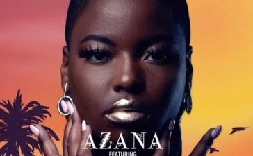 Azana - Ngize Ngifike Ft. Sun-EL Musician Mp3 Audio Download