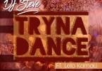 DJ Steve - Tryna Dance Ft. Lelo Kamau Mp3 Audio Download