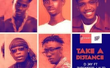 D Jay - Take A Distance Ft. Black Sherif, Phronesis, Lalid, Malcom Nuna Mp3 Audio Download