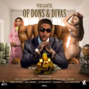 [FULL ALBUM] Vybz Kartel - Of Dons & Divas Mp3 Zip Fast Download Free audio complete