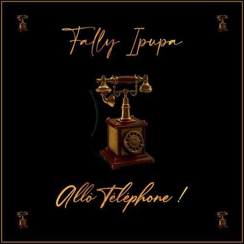 DOWNLOAD MP3: Fally Ipupa – Allo Téléphone