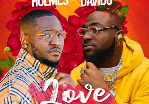 Holmes Ft. Davido - Love Mp3 Audio Download