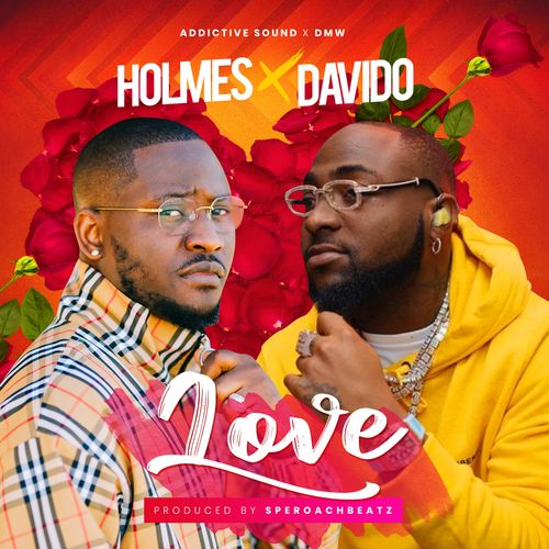 DOWNLOAD MP3: Holmes Ft. Davido – Love