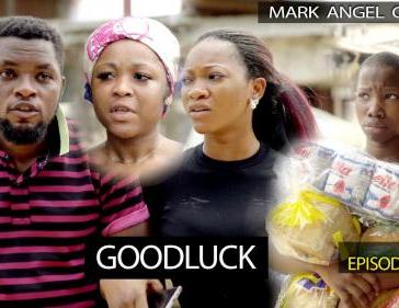 VIDEO: Mark Angel Comedy - Good Luck (Episode 264) Mp4 Download