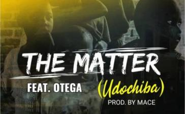 BTC - The Matter Ft. Otega Mp3 Audio Download