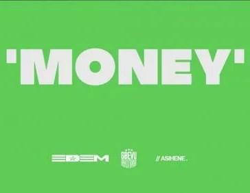 Edem - Money Mp3 Audio Download