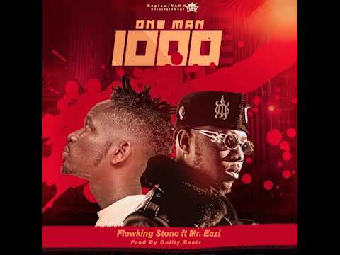 DOWNLOAD MP3: Flowking Stone Ft. Mr Eazi – One Man Thousand