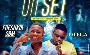 Freshkid SBM Ft. Otega - Oti Set Mp3 Audio Download