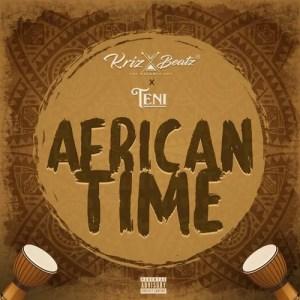 KrizBeatz - African Time Ft. Teni MP3 Audio Download