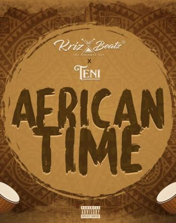 KrizBeatz - African Time Ft. Teni MP3 Audio Download