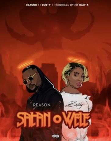 Reason - Satan O Wele Ft. Boity Mp3 Audio Download