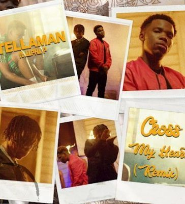 Tellaman - Cross My Heart (Remix) Ft. Alpha P Mp3 Audio Download